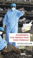 pandemies production industrielle