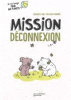 mission deconnexion